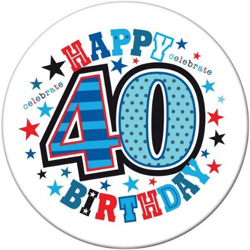 Badge 5cm Happy Birthday- Age 40 Male